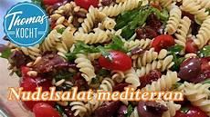 Nudelsalat Mediterran Perfekte Beilage Zum Grillen
