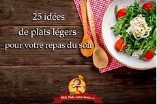 repas du soir entre amis 25 id 233 es de plats l 233 gers pour votre repas du soir petits
