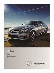car maintenance manuals 2011 mercedes benz c class navigation system 2011 mercedes benz c class coupe owners manual just give me the damn manual