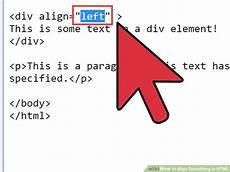 div style align how to align something in html 10 steps with pictures