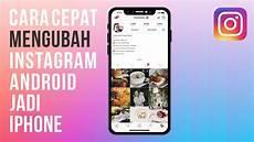 Cara Mengubah Instagram Android Menjadi Iphone Tanpa