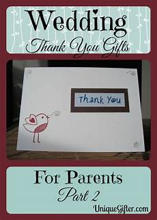 Thank You Gifts For Parents After Wedding