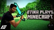 uc8fd archive etika plays minecraft day 2 or should i say