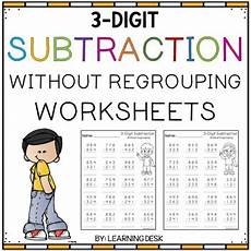 subtraction with regrouping and without regrouping worksheets 10703 3 digit subtraction without regrouping worksheets by learning desk