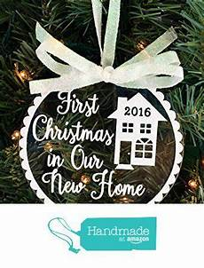 first christmas in our new home christmas ornament first home ornament christmas ornaments