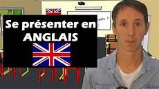Se Pr 233 Senter En Anglais