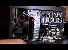 Ac Dc Electrical Panel Wiring Set Up For A Tiny House Or
