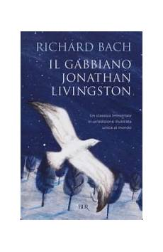 bach il gabbiano jonathan livingston il gabbiano jonathan livingston richard bach libro