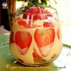 crema pasticcera con fragole coppa con crema pasticcera e fragole ricetta golosa golosofia