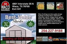 rent to own no credit check no down payment portable buildings rent to own no credit check wacobuildings com for sale in waco texas
