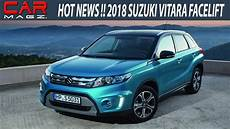 2018 Suzuki Vitara Facelift Price And Review