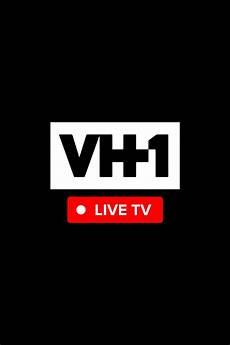 live tv vh1 live vh1