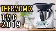 thermomix tm6 2019 kaufen ja oder nein warum nicht