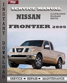 service repair manual free download 2005 nissan frontier on board diagnostic system nissan frontier 2005 service manual download repair service manual pdf