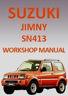 car repair manuals online pdf 1992 suzuki samurai user handbook suzuki jimny sn413 1998 2010 workshop manual suzuki jimny manual suzuki cars