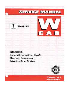 free auto repair manuals 2005 pontiac grand prix user handbook 2005 pontiac grand prix factory service manual 3 volume set