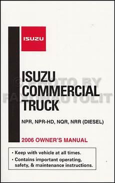 best car repair manuals 2006 isuzu i series 2006 isuzu npr diesel nqr nrr truck owner s manual original
