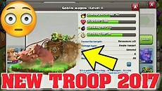 coc update 2018 coc new troop the goblin wagon new concept idea in
