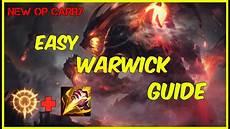 How To Play Warwick Like A Pro Warwick Jungle Guide