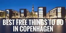 best things to see in copenhagen best free things to do in copenhagen