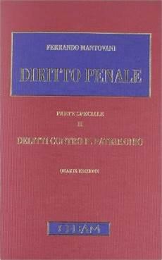 mantovani diritto penale diritto penale parte speciale 2 delitti contro il