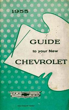 old cars and repair manuals free 2006 chevrolet ssr electronic throttle control owners manual 55 chevys 1955 chevrolet chevrolet 1955 chevy
