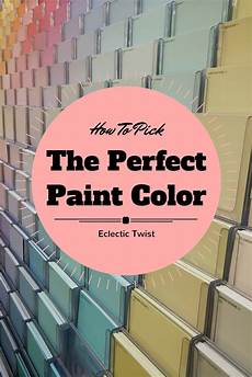 how to pick the paint color eclectic twist