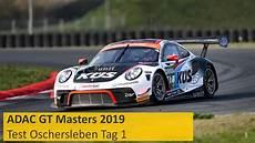 adac gt masters adac gt masters test 2019 oschersleben tag 1