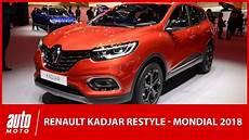 le mondial de l auto mondial de l auto 2018 le renault kadjar restyl 233 se montre au