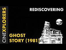 kl ghost stories rediscovering ghost story 1981 youtube