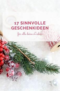 Geschenkideen Zu Weihnachten - 17 sinnvolle geschenkideen f 252 r weihnachten provinzkindchen