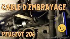 changer cable embrayage 206 tutoriel 206 02 remplacement cable d embrayage