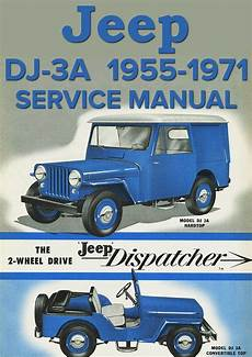 old cars and repair manuals free 2005 jeep grand cherokee parental controls jeep universal dj 3a dispatcher 1955 1971 service manual jeep vintage jeep jeep parts