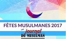 F 234 Tes Musulmanes 2017 Calendrier Pr 233 Visionnel Des Dates