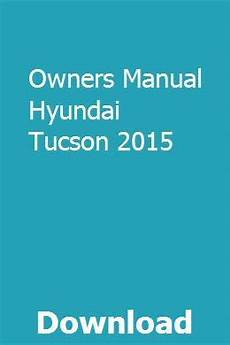 car owners manuals free downloads 1985 ford mustang spare parts catalogs owners manual hyundai tucson 2015 pdf download online full owners manuals ford mustang