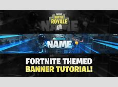 Tutorial: How To Make A Fortnite Themed YouTube Banner