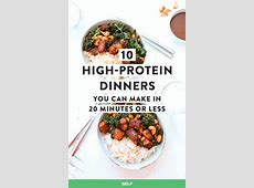 10 High Protein Dinners You Can Make In 20 Minutes Or Less