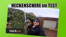 heckenschere test elektrisch tacklife test review
