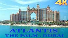 atlantis the palm atlantis hotel palm jumeirah dubai 4k