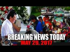 news today breaking news today may 29 2017 marawi city updates