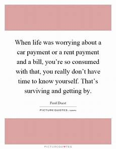 car payment quote when was worrying about a car payment or a rent