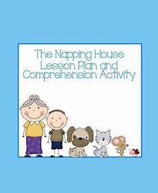 the napping house lesson plan this is a lesson plan and comprehension activity to use