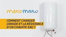 Changer L Anode D Un Chauffe Eau Changer La R 233 Sistance D