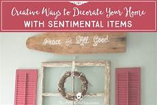 creative ways to decorate your home with sentimental items the american patriette