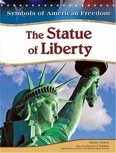the statue of liberty an american symbol the statue of liberty symbols of american freedom free