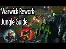 Warwick Jungle Guide - warwick rework jungle guide german season 7 lol