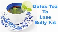 whats the best detox tea 3 tea burner detox tea to lose belly way