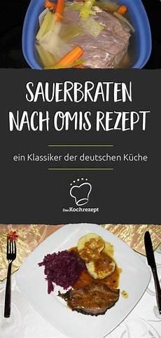 Sauerbraten Nach Omis Rezept Rezept In 2019 Braten
