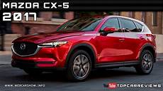 2017 Mazda Cx 5 Review Rendered Price Specs Release Date