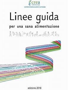 linee guida alimentazione crea linee guida per una sana alimentazione italiana